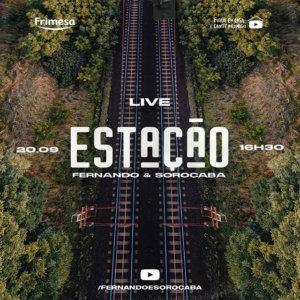 Fernando & Sorocaba – Estação