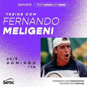 Treine com Fernando Meligeni #EmCasaComSesc